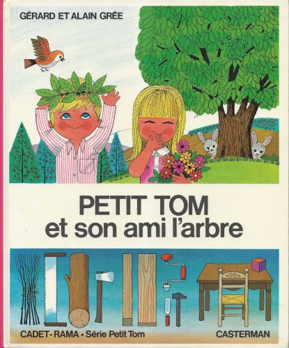 Petit Tom et son ami l'arbre