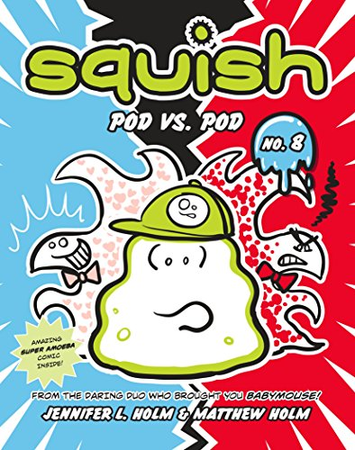 Squish #8: Pod vs. Pod (English Edition) (Story-reader Toy Story 3)