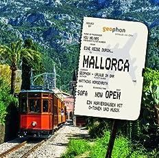 Eine Reise durch Mallorca (Urlaub im Ohr)