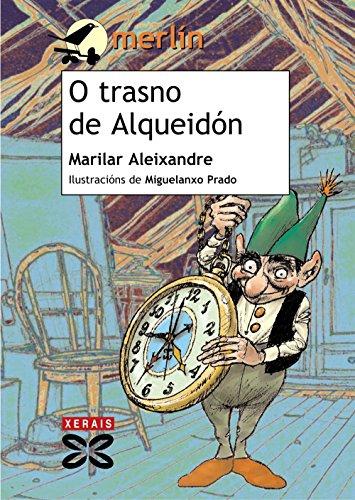 O trasno de Alqueidón (Infantil E Xuvenil - Merlín - De 7 Anos En Diante) por Marilar Aleixandre