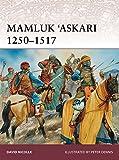 Mamluk 'Askari 1250-1517 (Warrior, Band 173)