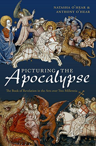 Picturing the Apocalypse: The Book of Revelation in the Arts over Two Millennia (English Edition)