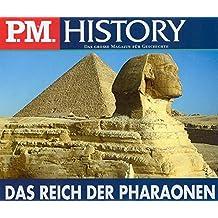 Das Reich der Pharaonen (P.M. History)