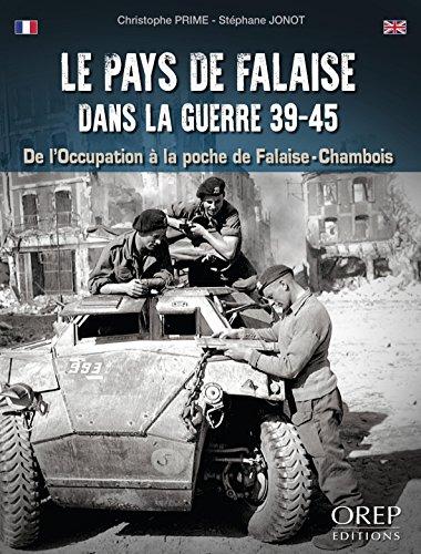 Le Pays de Falaise dans la guerre 39/45
