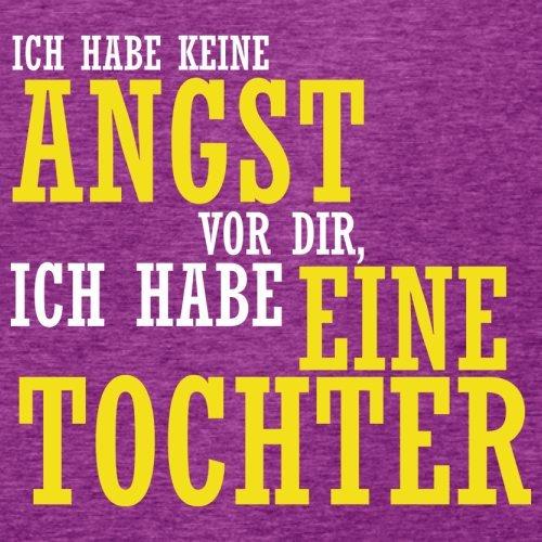ICH FÜRCHTE MICH NICHT VOR DIR, ICH HABE EINE TOCHTER - Damen T-Shirt - 14 Farben Beere