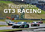 Faszination GT3 RACING (Wandkalender 2018 DIN A3 quer): Spektakuläre Rennszenen einer exklusiven GT3 - Rennserie am Nürburgring (Monatskalender, 14 ... [Kalender] [Apr 15, 2017] Wilczek, Dieter-M.