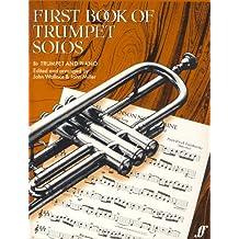 MILLER y WALLACE - First Book of Trumpet Solos para Trompeta y Piano