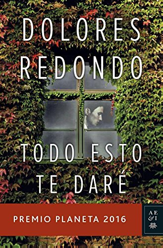 Todo esto te daré (Autores españoles e iberoamericanos)