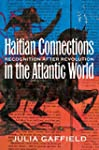 Haitian Connections in the Atlantic W...