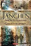 Simon Goldsteins Geburtstagsparty - Heidrun Jänchen