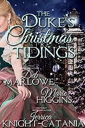 The Duke's Christmas Tidings (Regency Christmas Summons Book 5)