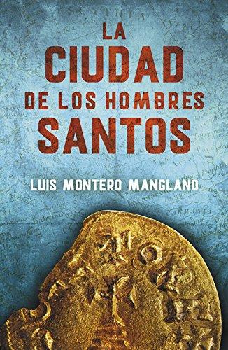 Descargar Libro Libro La Ciudad De Los Hombres Santos. Los Buscadores 3 (EXITOS) de Luis Montero Manglano