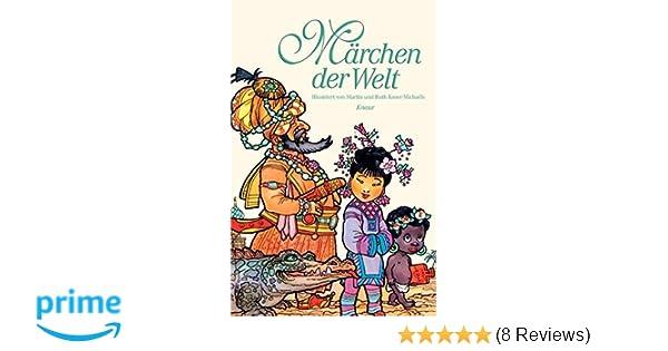 Märchen der Welt: mit 80 Illustrationen von Martin und Ruth Koser ...