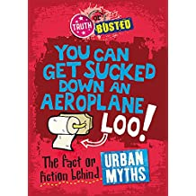 The Fact or Fiction Behind Urban Myths (Truth or Busted)