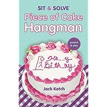 Sit & Solve Piece of Cake Hangman