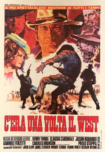 HUGE LAMINATED / ENCAPSULATED C'era Una Volta Il West - Sergio Leone - Once Upon A Time In The West - Italian Film POSTER measures approximately 100x70 cm Greatest Films Collection Directed by Sergio Leone. Starring Henry Fonda, Claudia Cardinale, Jason Robards. by Laminated Posters (Claudia Cardinale Poster)
