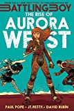 Rise of Aurora West, The (Battling Boy)
