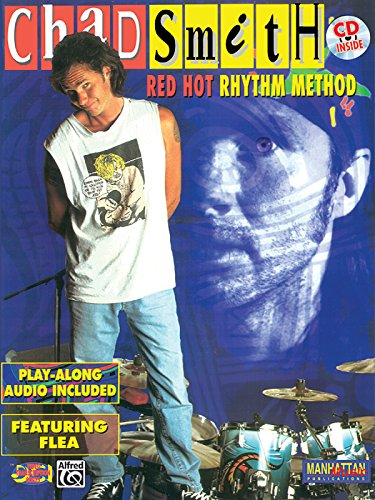 Chad Smith: Red Hot Rhythm Method (With CD) +CD (Dci Video Transcription Series)