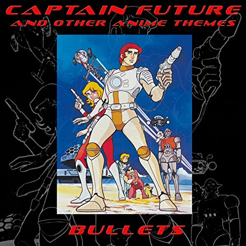 Captain Future and Other Anime Themes