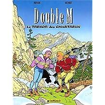 Double M, tome 1 : Le Trésors des Chartreux