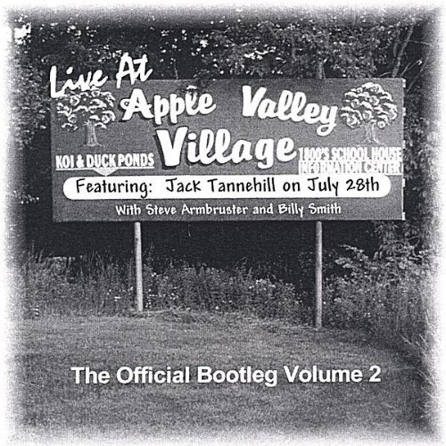 live-at-apple-valley-village-the-official-bootleg-volume-2-by-jack-tannehill-2005-09-12