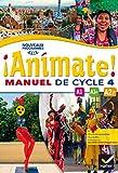 Espagnol LV2 cycle 4 Animate ! : Manuel de l'élève