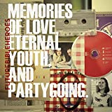 Songtexte von Future Bible Heroes - Memories of Love, Eternal Youth, and Partygoing.