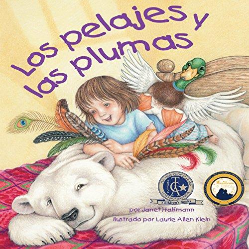Los Pelajes y las Plumas [Fur and Feathers]  Audiolibri