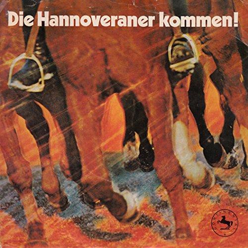 """MUSIKKORPS DES BUNDESGRENZSCHUTZ-KOMMANDOS NORD HANNOVER / Hannoverscher Reitermarsch nach Motiven des Garde-Jäger-Marsches von 1805 / Die Hannoveraner kommen / PROMOTION / WERBUNG / CONTINENTAL # 0015 029 / Bildhülle / Deutsche Pressung / 7\"""" Vinyl Single Schallplatte / Arr. Hans Döpke / Oberstabsmeister i. BGS Max-Albrecht Riechers / Arr. Delle Haensch / Max Greger und sein Orchester /"""