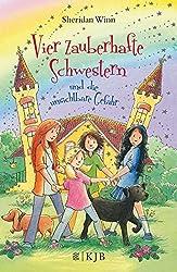 Vier zauberhafte Schwestern und die unsichtbare Gefahr