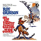 The Fastest Guitar Alive (Original Motion Picture Soundtrack / Remastered)