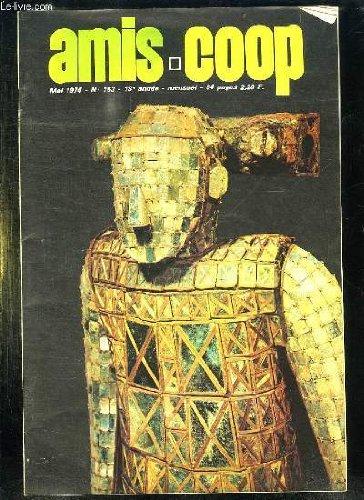 AMIS COOP N° 153 18em ANNEE MAI 1974. JOYEUX ENFANTS DE LA BOURGOGNE, LA PHILATELIE SCOLAIRE, LA COOPERATIVE FLEURIT L ECOLE... par CHARLOT HIPPLYTE DIRECTEUR GERANT.