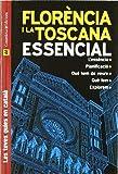 Florència i La Toscana Essencial: (Les teves guies en català)
