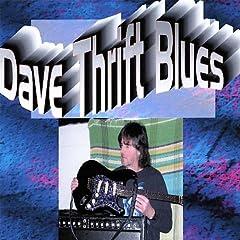 Dave Thrift Blues