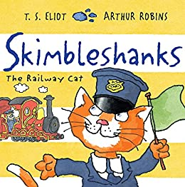 Skimbleshanks the railway cat old possums cats book 3 ebook skimbleshanks the railway cat old possums cats book 3 by eliot fandeluxe Choice Image
