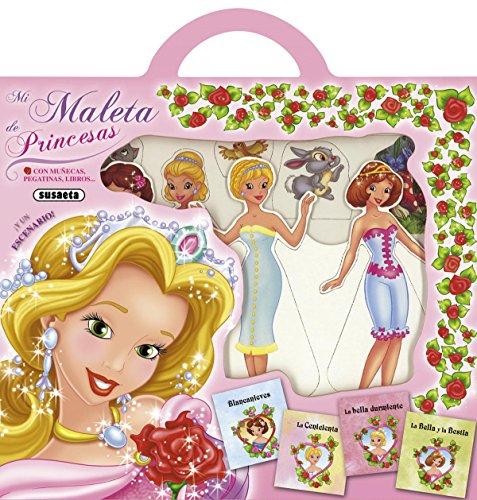 Mi maleta de princesas por Susaeta Ediciones S A