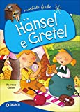 Hänsel e Gretel. Ediz. a colori