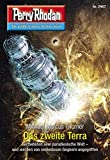 Perry Rhodan 2967: Das zweite Terra (Heftroman): Perry Rhodan-Zyklus Genesis: Perry Rhodan-Zyklus Genesis (Perry Rhodan-Erstauflage)