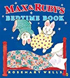 Best Ruby Books - Max and Ruby's Bedtime Book Review