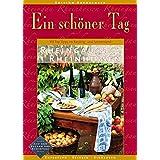 Rheingau & Rheinhessen - Ein schöner Tag. 111 Top Tipps für Touren im Riesling- und Sonnenparadies. Einkehren. Erleben. Entdecken. Mehr als 150 Fotos und Kartenausschnitte.
