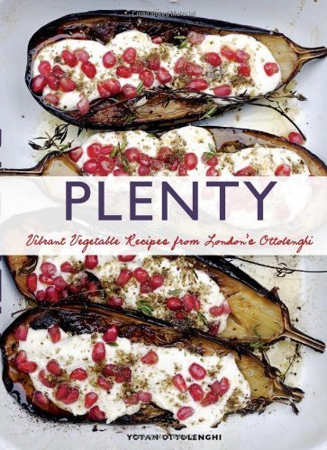 Plenty: Vibrant Vegetable Recipes from London's Ottolenghi by Ottolenghi, Yotam (2011) Hardcover
