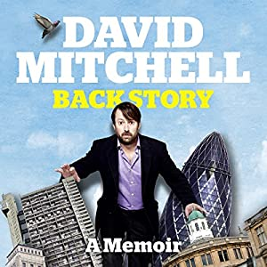 David Mitchell: Back Story (Audio Download): Amazon.co.uk ...