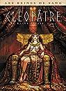 Les Reines de sang - Cléopâtre, la reine fatale, tome 1 par Gloris