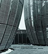 Renzo Piano - Centre Kanak: Cultural Centre of Kanak People by Werner Blaser (2002-01-01)