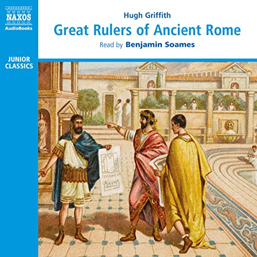 Great Rulers of Ancient Rome  Audiolibri