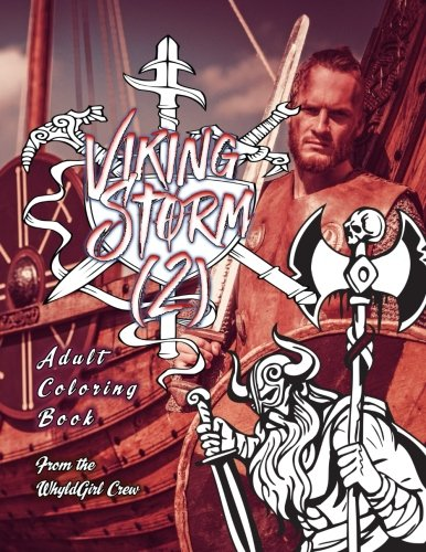 Viking Storm 2: Adult Coloring Book: 30 Amazing Viking Coloring Images (Wolves Of the North)