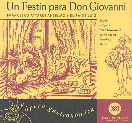 Un festín para Don Giovanni: Ópera gastronómica