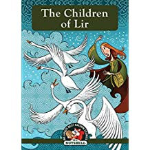 The Children of Lir (Ireland's Best Known Stories In A Nutshell Book 1) (English Edition)