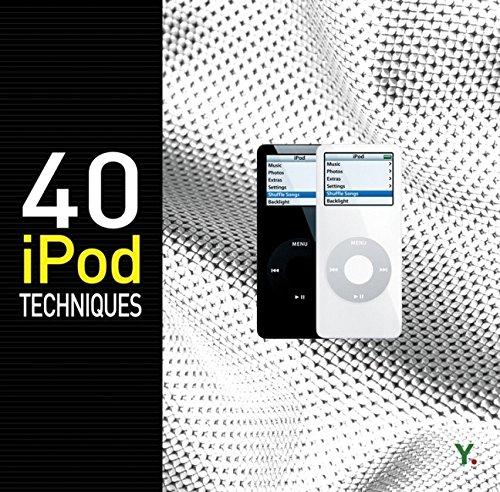 40 iPod Techniques (Go Digital) por YoungJin.com