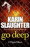 Go Deep: (Short Story)